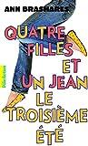 Quatre filles et un jean (Tome 3) - Le troisi�me �t�