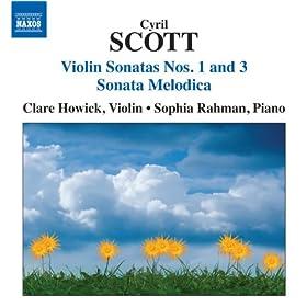 Scott: Violin Sonatas Nos. 1 & 3 - Sonata Melodica