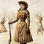 Annie Oakley: Woman at Arms | [Courtney Ryley Cooper]