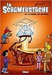 SCRAMEUSTACHE (LE) T.24 : LE CRISTAL...
