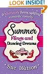 Summer Flings and Dancing Dreams: A h...