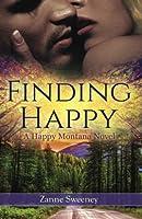 Finding Happy (Happy Montana) (Volume 1)