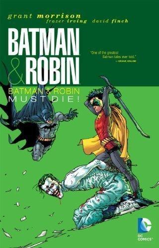 Batman & Robin, Vol. 3: Batman & Robin Must Die by Grant Morrison (2011) Hardcover