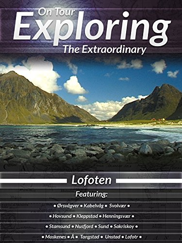 On Tour Exploring the Extraordinary Lofoten
