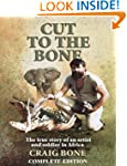 Cut to the Bone, the complete edition.
