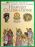 Harvest Celebrations (World Books Celebrations and Rituals Around the World)
