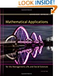 Mathematical Applications for the Man...