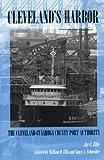 Cleveland's Harbor: The Cleveland-Cuyahoga County Port Authority (Ohio)