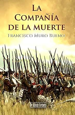 Amazon.com: La compañía de la muerte (Spanish Edition) eBook