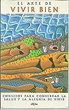 img - for EL ARTE DE VIVIR BIEN book / textbook / text book
