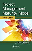 Project Management Maturity Model, 3rd Edition Front Cover