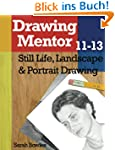 Drawing Mentor 11-13: Still Life, Lan...
