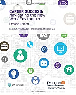 Career Success: Navigating The New Work Environment, Second Edition