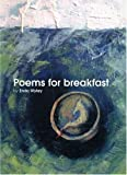 img - for Poems for Breakfast by Enda Wyley (2004-10-01) book / textbook / text book