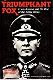 Triumphant Fox: Erwin Rommel and the Rise of the Afrika Korps (0812829298) by Mitcham, Samuel W.
