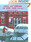 Cecil and Jordan in New York: Stories...