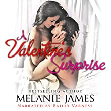 A Valentine's Surprise (       UNABRIDGED) by Melanie James Narrated by Bailey Varness