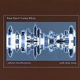 echange, troc Free Form Funky Freqs - Urban Mythology /Vol.1