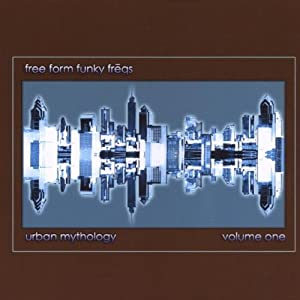 Free Form Funky Freqs: Urban Mythology, Vol. 1