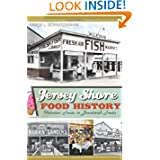Jersey Shore Food History: Victorian Feasts to Boardwalk Treats (American Palate) (Food & Drink)