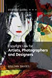 img - for Copyright Law for Artists, Photographers and Designers (Essential Guides) book / textbook / text book