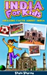 India For Kids: Amazing Facts About I...