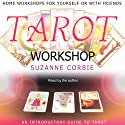 Tarot Workshop Audiobook by Suzanne Corbie Narrated by Suzanne Corbie