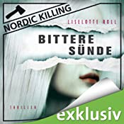 Bittere Sünde (Nordic Killing) | Liselotte Roll