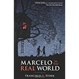 Marcelo in the Real Worldby Francisco X Stork