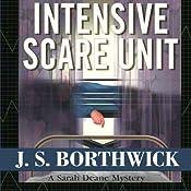 Intensive Scare Unit   [J. S. Borthwick]
