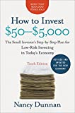 How to Invest $50-$5,000 10e: The Small Investor's Step-by-Step Plan for Low-Risk Investing in Today's Economy (How to Invest $50 to $5000)