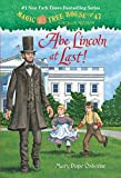 Magic Tree House #47: Abe Lincoln at Last! (A Stepping Stone Book(TM))