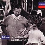Britten: Noye's Fludde, The Golden Va...