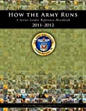 img - for How the Army Runs: A Senior Leader Reference Handbook, 2011-2012 book / textbook / text book