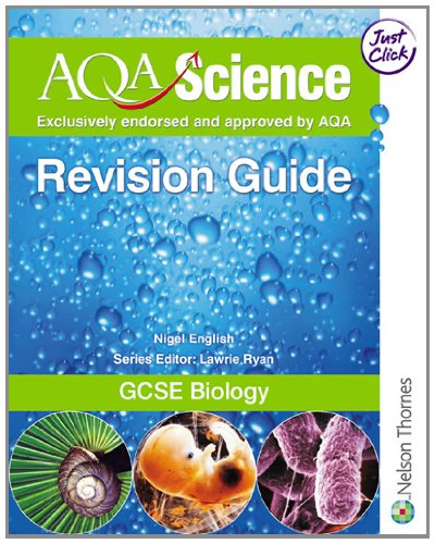 AQA Science GCSE Biology Revision Guide
