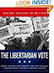 The Libertarian Vote: Swing Voters, T...