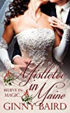 Mistletoe in Maine (Holiday Brides Series)