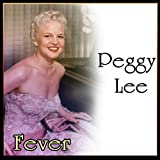 Fever - The Unforgettable Peggy Lee