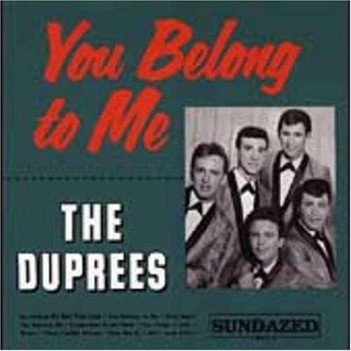 The Duprees - You Belong To Me - Zortam Music