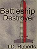 img - for Battleship Destroyer book / textbook / text book