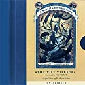 The Vile Village: A Series of Unfortunate Events #7 Audiobook by Lemony Snicket Narrated by Tim Curry