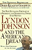 img - for Lyndon Johnson and the American Dream: The Most Revealing Portrait of a President and Presidential Power Ever Written book / textbook / text book