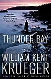 Thunder Bay: A Cork O'Connor Mystery (Cork O'Connor Mystery Series)