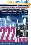222 Social Media Tipps: F�r Twitter,...