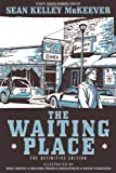 img - for The Waiting Place: The Definitive Edition book / textbook / text book