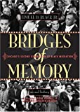 Bridges of Memory: Chicago's Second Generation of Black Migration