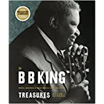 The B. B. King Treasures: Photos, Mementos & Music from B. B. King's Collection book cover