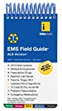 img - for EMS Field Guide, ALS Version book / textbook / text book
