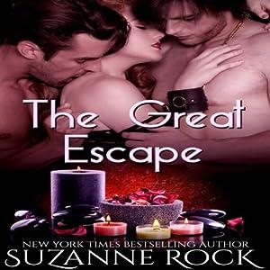 The Great Escape: Ecstasy Spa Series, Book #4 | [Suzanne Rock]