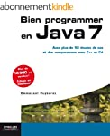 Bien programmer en Java 7: Avec plus...